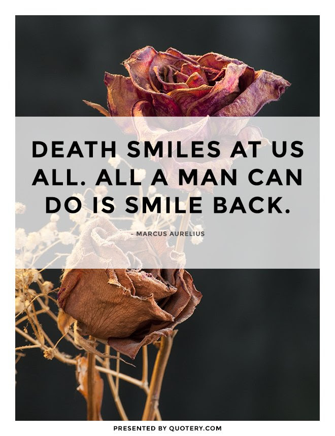 Death Smiles At Us