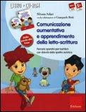 Comunicazione Aumentativa e Apprendimento della Letto-scrittura + CD-Rom
