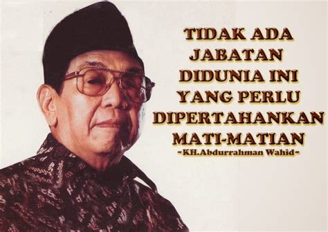 gambar  kata kata mutiara hikmah  alm gus dur
