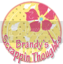 Brandy's Scrappin Thoughts