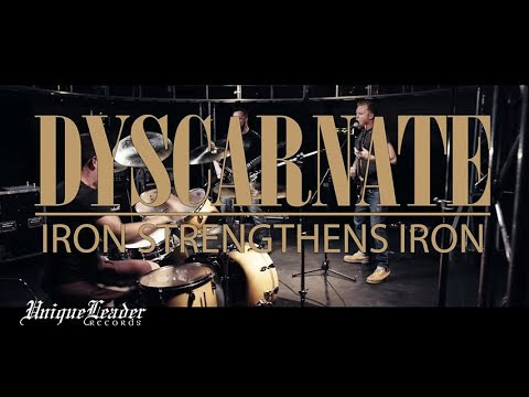 DYSCARNATE – Iron Strengthens Iron [track]