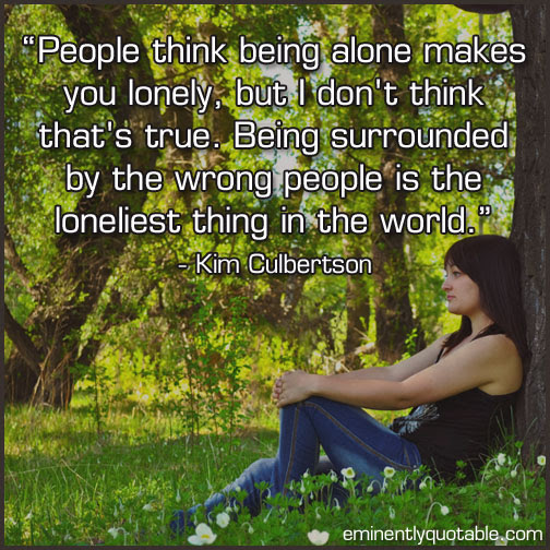 Being Alone ø Eminently Quotable Quotes Funny Sayings
