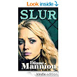 Amazon.com: Slur eBook: Diane Mannion: Kindle Store