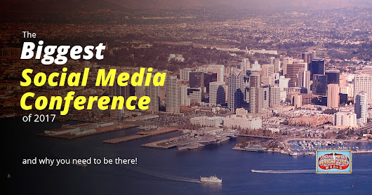 Why You Need to Be at Social Media Marketing World 2017 • Dustn.tv
