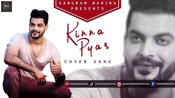 Kinna Pyar - Sangram Hanjra Lyrics