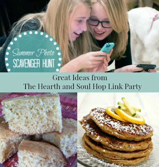 Great Ideas from The Hearth and Soul Hop Link Party - April J Harris