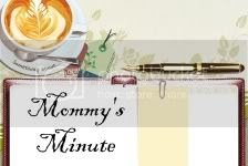 Mommys Minute