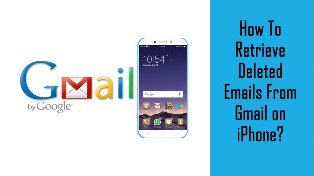 How To Retrieve Deleted Emails From Gmail on iPhone?