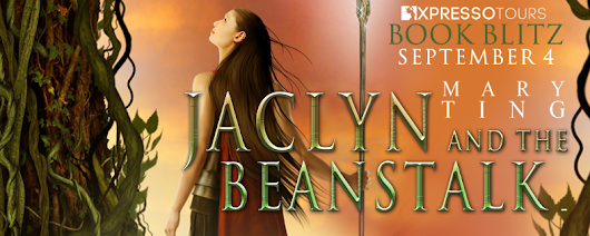 Book Blitz: Jaclyn and the Beanstalk By Mary Ting - Giveaway!