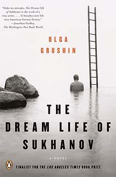 Olga Grushin, The Dream Life of Sukhanov, 2007