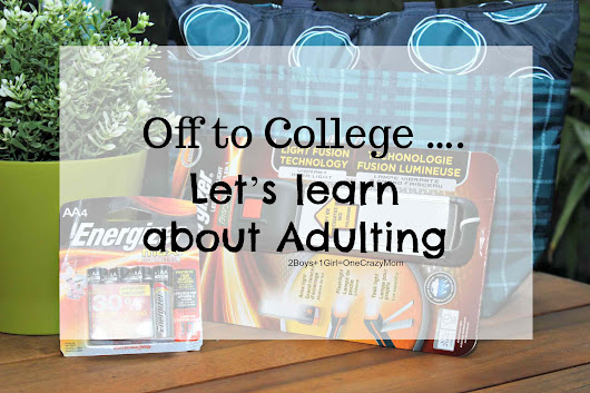 Let's Learn about Adulting today with Energizer sending your Teen off to College