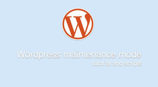 Tutorial for custom maintenance mode in Wordpress | Inside AgentSlug.com