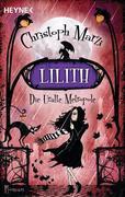 Die Uralte Metropole 02. Lilith