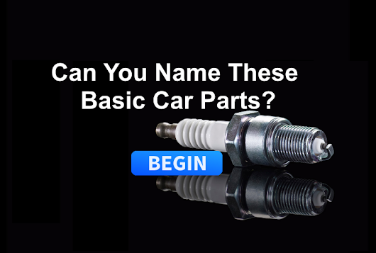 Can You Name These Basic Car Parts?