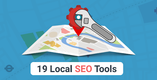 Top 19 Local SEO Tools To Improve Your Ranking