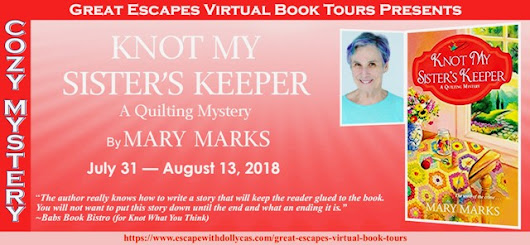 Great Escapes Virtual Book Tours Presents: Knot My Sister's Keeper by Mary Marks