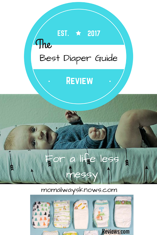 Diaper guide reviewing and comparing 33 top best brands for new moms.