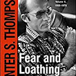 Fear and Loathing in America: The Gonzo Letters Volume II - A WholeHearted Review