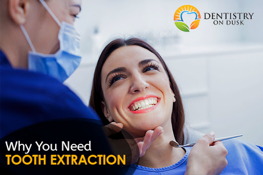 Top 4 Reasons Individuals May Need Tooth Extractions