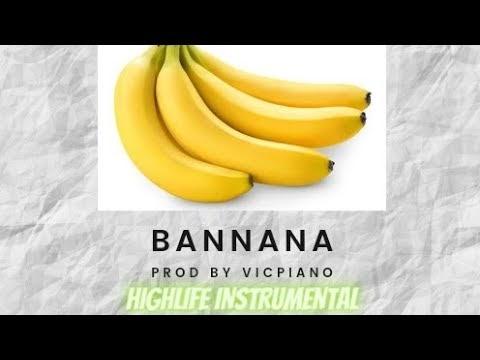HIGHLIFE INSTRUMENTAL (BEAT)- BANNANA PROD BY VICPIANO