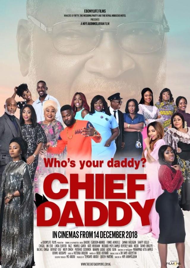 DOWNLOAD MOVIE: CHIEF DADDY(2018) FULL MOVIE