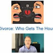 Who Stays in the House During the Divorce?