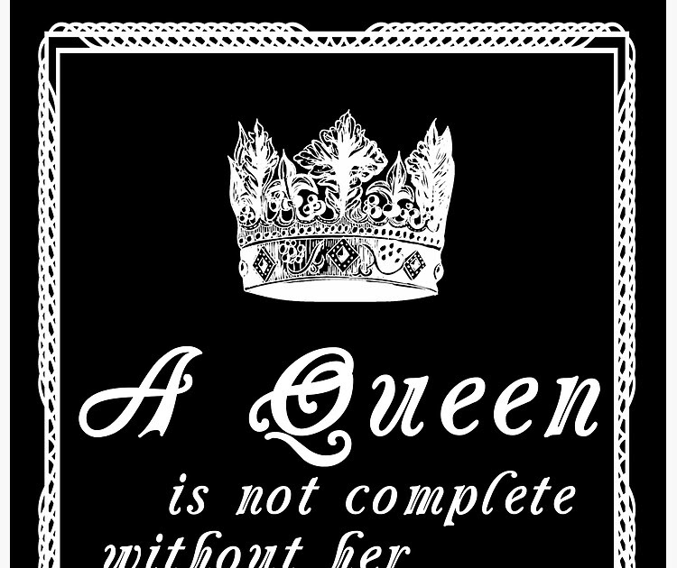 Quote King And Queen Quote