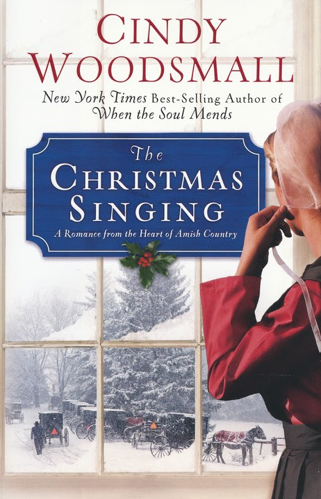 The Christmas Singing: A Romance from the Heart of Amish Country