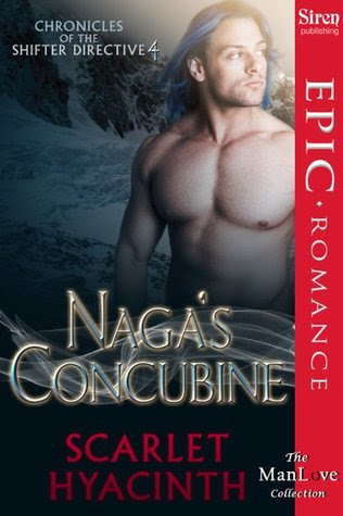 Naga's Concubine (Chronicles of the Shifter Directive, #4)