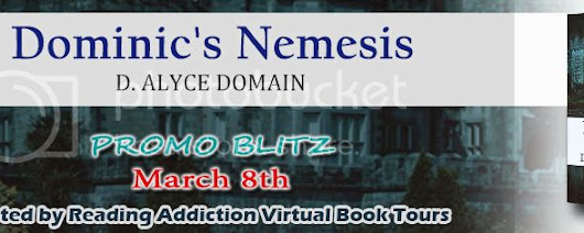 WW4BB & RABT Present: A Promo Blitz of Dominic's Nemesis by D. Alyce Domain ~ Wicca Witch 4 Book Blog