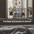 My love-hate relationship with Airbnb