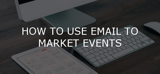 How to use email to market events - Forfront Blog