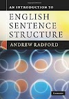 An Introduction to English Sentence Structure by Andrew Radford