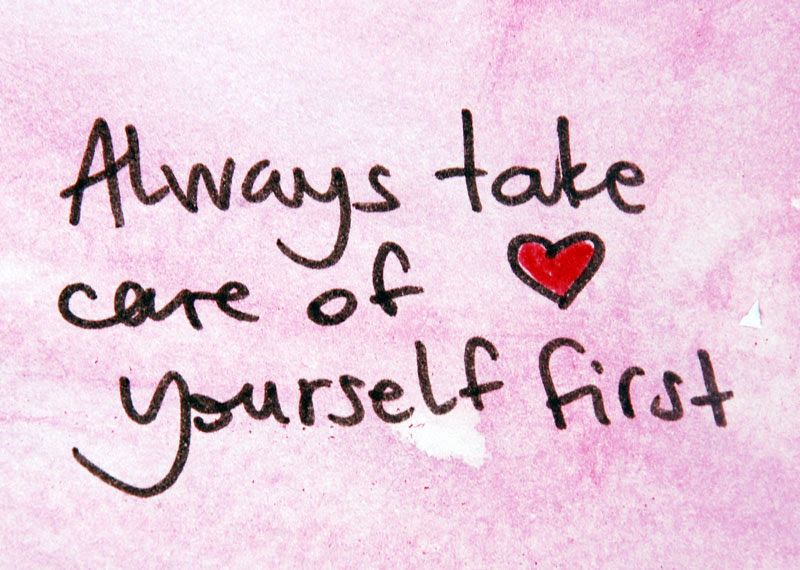 4 Essential Ways To Take Care Of Yourself Love Yourself