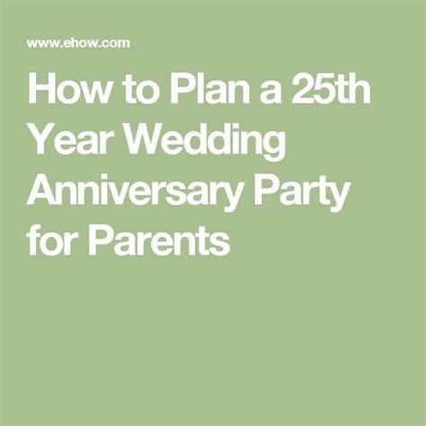 25  best Silver Anniversary trending ideas on Pinterest
