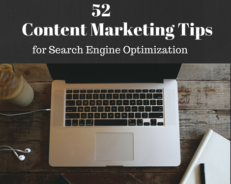 52 Content Marketing Tips for SEO
