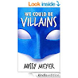 Amazon.com: We Could Be Villains eBook: Missy Meyer: Kindle Store