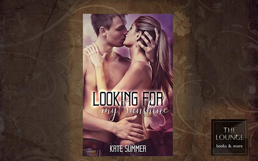 "Rezension ""Looking for my Sunshine (Looking for Reihe 1)"" von Kate Summer - The Lounge"
