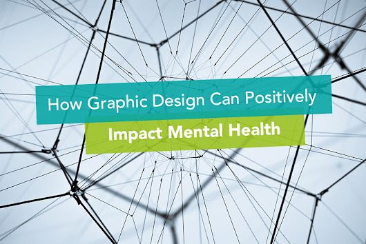 How Graphic Design Can Positively Impact Mental Health - KEYLAY Design