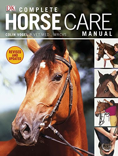 Complete Horse Care ManualBy Colin Vogel