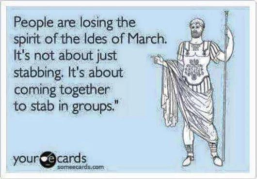 Beware of the Ides of March