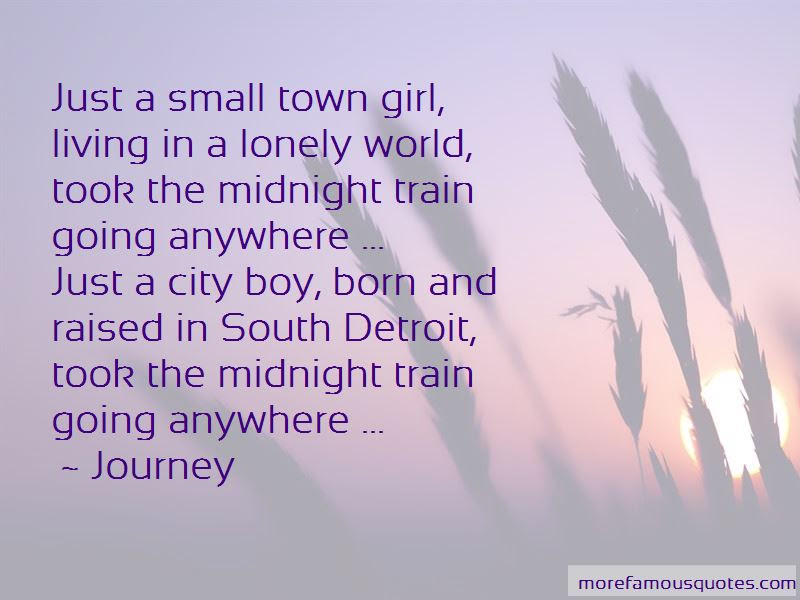 Small Town Girl Quotes Top 14 Quotes About Small Town Girl From