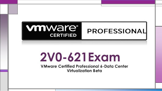 VMware 2v0-621 Certification Exam Complete Training With Questions & …