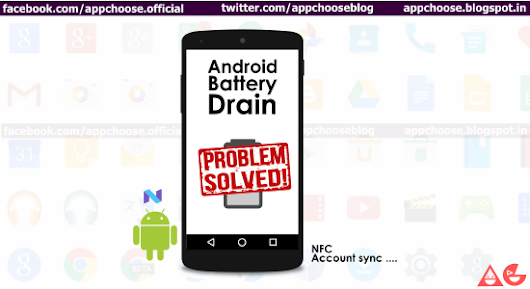 Android Battery Drain !: Problem Solved