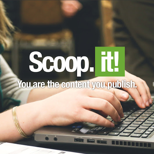 You are the content you publish. | Scoop.it