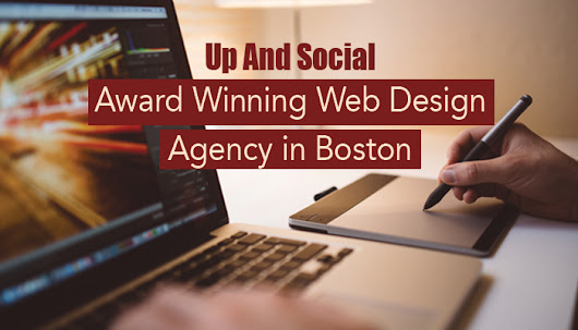 Award Winning Web Design Agency in Boston - Up And Social