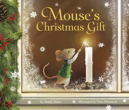 Mouse's Christmas Gift by Mindy Baker: Guest Post and Giveaway! | Glenys Nellist