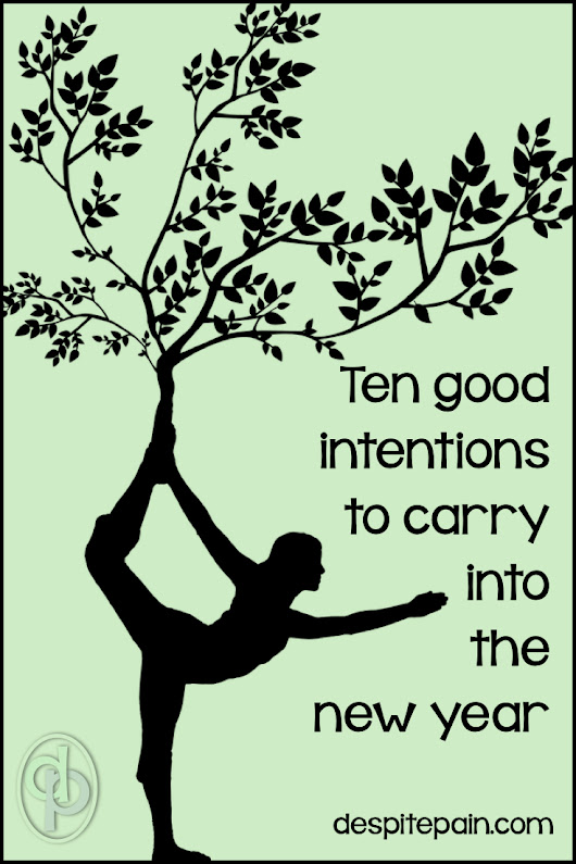 Ten Good Intentions to Carry into the New Year