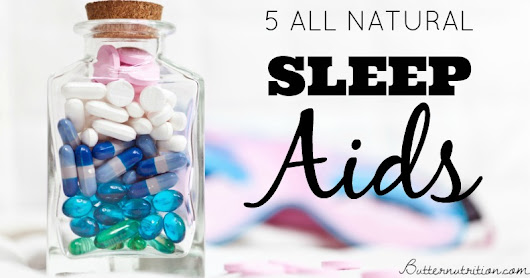 Can't sleep? 5 Natural Sleep Aids: You'll LOVE #1!
