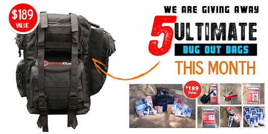 We are giving away 5 Ultimate Survival Kits This Month!